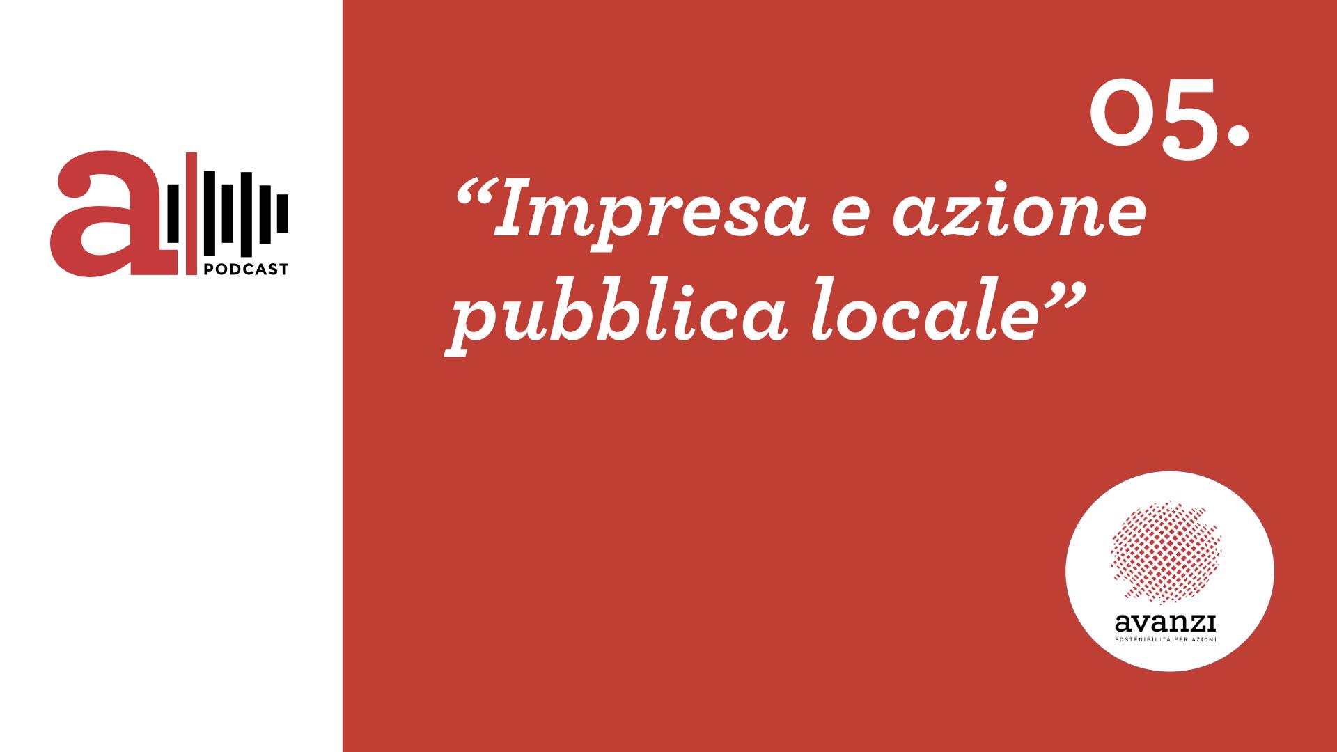 Impresa e azione pubblica locale